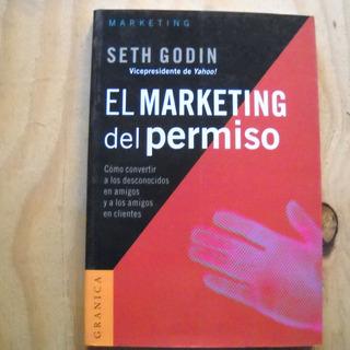 El Marketing Del Permiso, Seth Godin, Ed. Granica