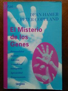 Dean Hamer Y Peter Copeland - El Misterio De Los Genes