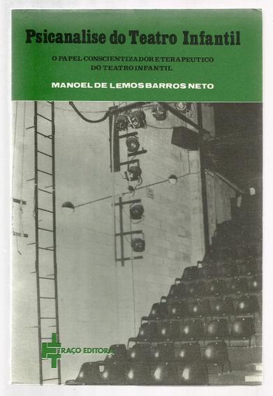 Psicanálise Do Teatro Infantil - Manoel De Lemos Neto