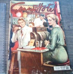Grande Hotel Nº 561, A Mágica Revista Do Amor, Ano 1958