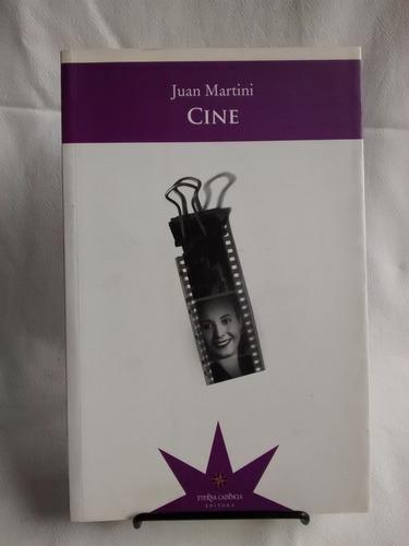 Cine Juan Martini  Eterna Cadencia Editora