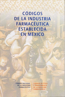 Códigos De La Industria Farmacéutica Establecida En México