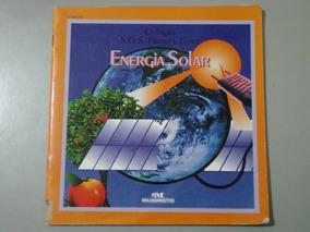 Livro Coleção S.o.s. Planeta Terra - Energia Solar