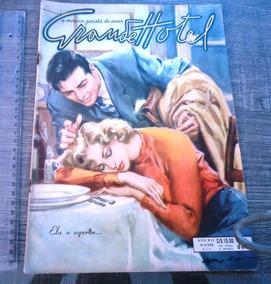 Grande Hotel Nº 562, A Mágica Revista Do Amor, Ano 1958