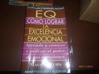 Libro Como Lograr La Excelencia Emocional