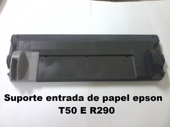 Suporte Entrada Papel Epson T50 E R290