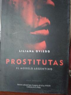 Liliana Oviedo. Prostitutas. El Modelo Argentino.