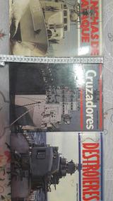 Livros Marinha Cruzadores Destroieres Lanchas De Ataque