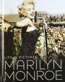 Life In Pictures Marilyn Monroe - Marie Clayton - Importado