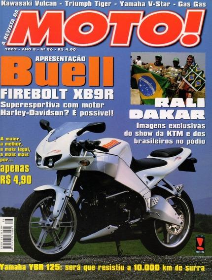 Moto! N°86 Yamaha Ybr 125 Buell Firebolt Xb9r Rali Dakar Gas