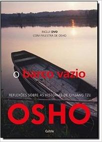 Livro - Osho - O Barco Vazio - Novo