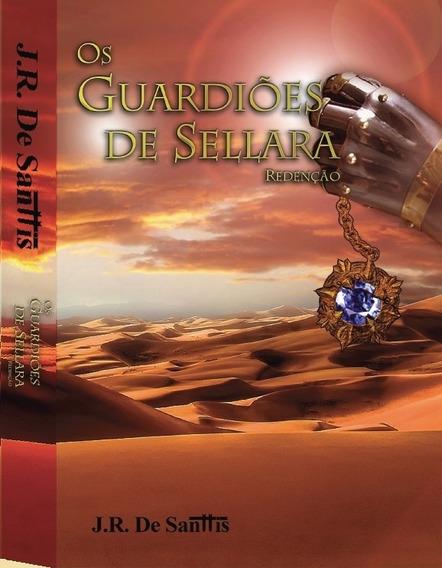 Livro Os Guardiões De Sellara - Frete Grátis