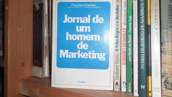 Francisco Gracioso- Jornal De Um Homem De Marketing