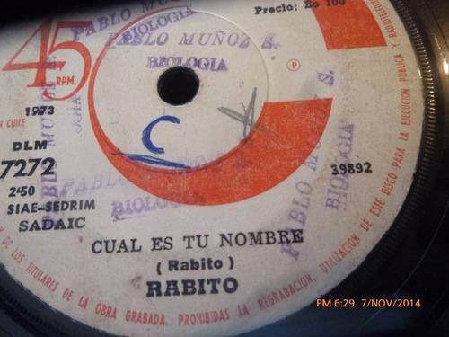 Vinilo Single De Rabito -- Cual Es Tu Nombre( S117