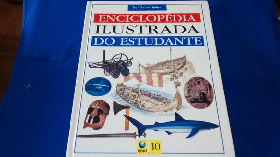 Enciclopédia Ilustrada Da Ciência Globo 10 Tre-zoo R$ 9,90