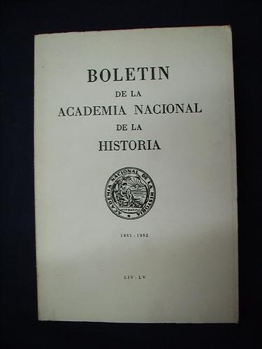 Boletín De La Academia Nacional De La Historia - 1981-1982