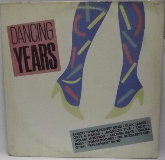 Lp Dance: Dancing Years - 1990 - Frete Grátis