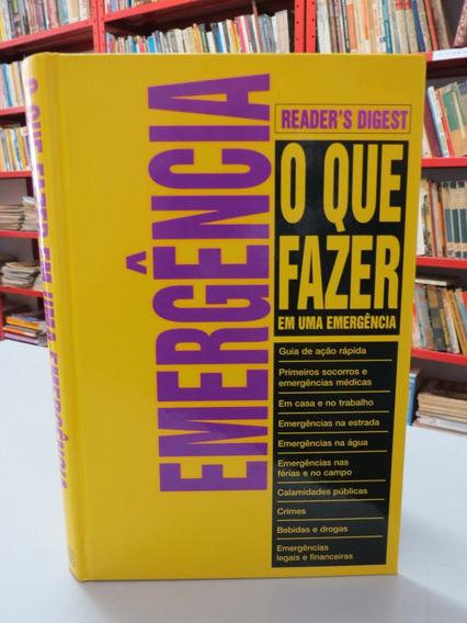 Livro O Que Fazer Em Uma Emergência Readers Digest Capa Dura