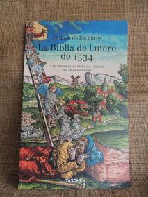 La Biblia De Lutero De 1534 Stephan Fussel 2003 Taschen