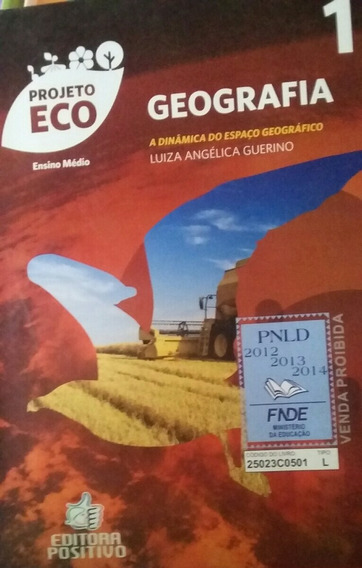Geografia 1 Projeto Eco Ensino Médio Editora Positivo