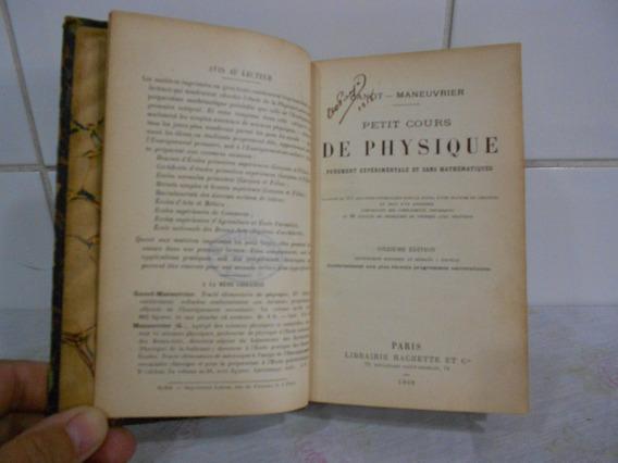 Livro Frances Antigo De 1918 Petit Cours Physique