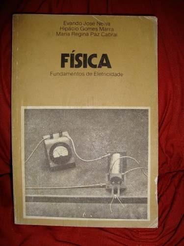 Livro Física - Fundamentos De Eletricidade