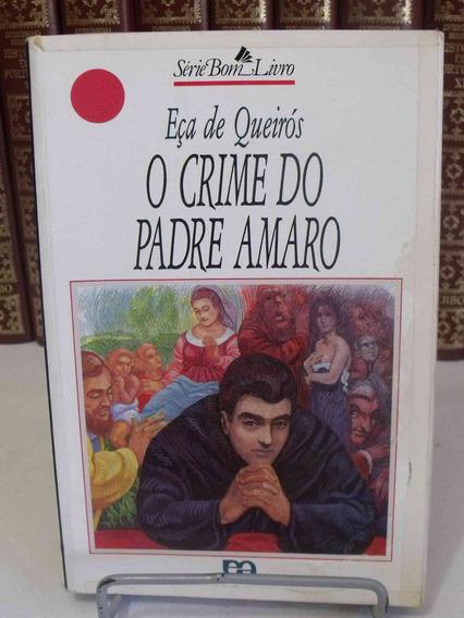 Livro - O Crime Do Padre Amaro - Eça De Queirós
