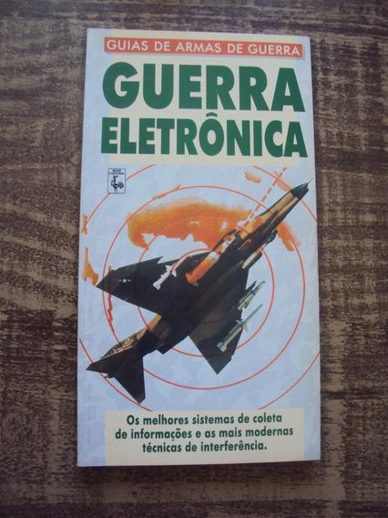 Guerra Eletrônica - Guia De Armas De Guerra