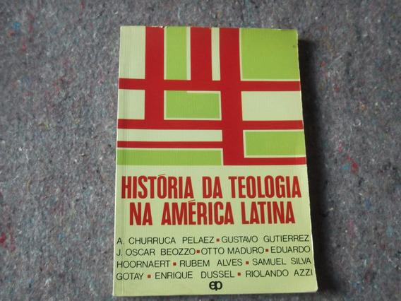 Livro - História Da Teologia Da América Latina
