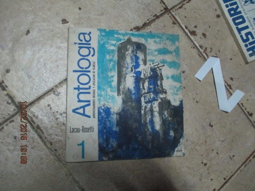 Antologia 1 - Lacau Rosetti - Aprovechamiento Y Aplicacion