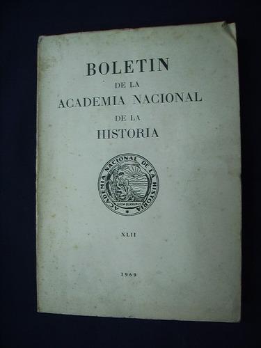 Boletín De La Academia Nacional De La Historia - 1969