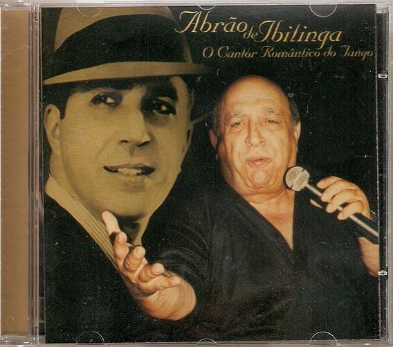 Cd Abrão De Ibitinga - O Cantor Romântico Do Tango - Novo***