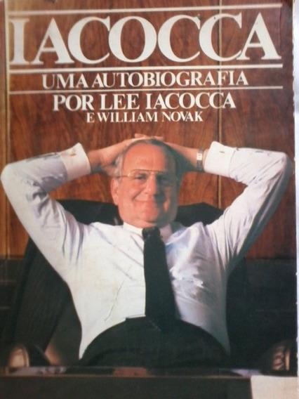 Iacocca - Uma Autobiografia Por Ele Iacocca E William Novax