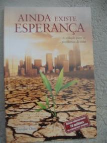 Livro Ainda Existe Esperança -enrique Chaij -