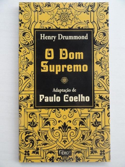 O Dom Supremo Henry Drummond Adaptação Paulo Coelho