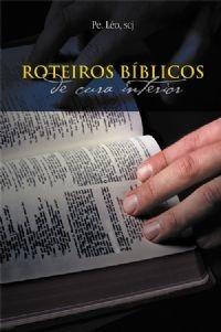 Livro Roteiros Bíblicos Pe. Leo