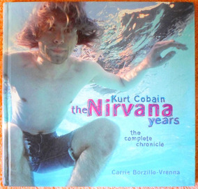 Livro Kurt Cobain: The Nirvana Years / Importado / Em Inglês