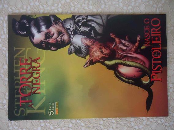 A Torre Negra, Nasce O Pistoleiro #05 Ano 2008, Stephen King
