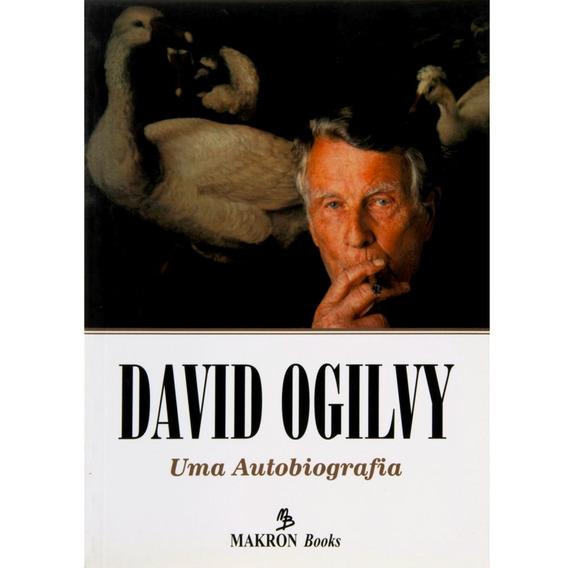 Uma Autobiografia - David Ogilvy