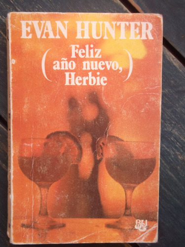 Feliz Año Nuevo, Herbie Evan Hunter 1975