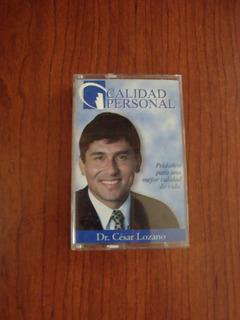Cassette Dr Cesar Lozano Calidad Personal El Placer De Vivir