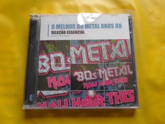 Cd O Melhor Do Metal Anos 80 / Seleção Essencial / Novo