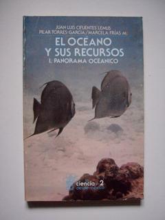 El Océano Y Sus Recursos 1 Panorama Oceánico 1995