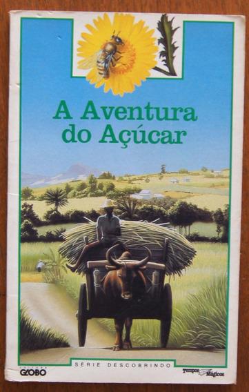 Livro A Aventura Do Açúcar Série Descobrindo