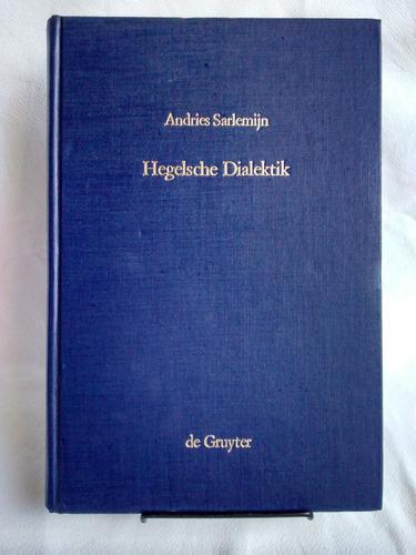 Imagen 1 de 6 de Hegelsche Dialektik Andries Sarlemijn Tapa Dura En Aleman