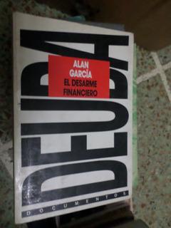 El Desarme Financiero , Alan García