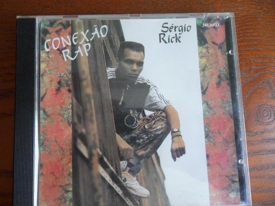 Cd Conexão Rap - Sérgio Rick (frete Grátis)