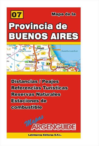 Mapa De Rutas Y Caminos De La Provincia De Buenos Aires