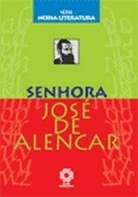 Senhora - José De Alencar - Série Nossa Literatura