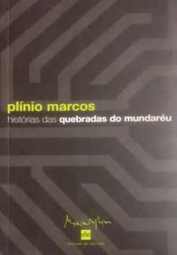 Livro História Das Quebradas Do Mundaréu - Romance + Brinde